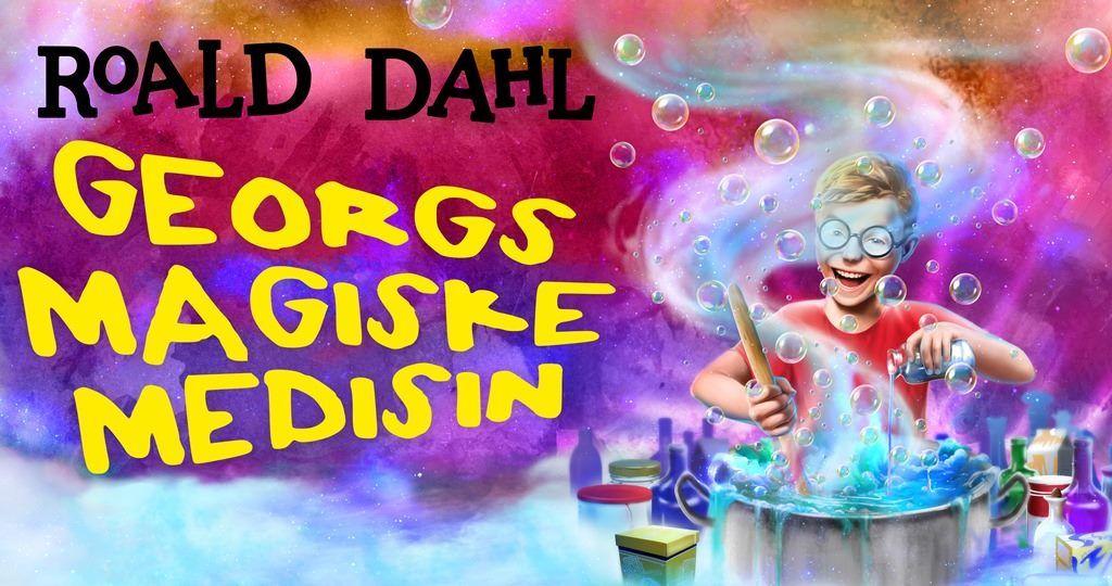 Riksteatret : Georgs magiske medisin, av Roald Dahl